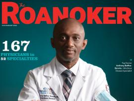 Dr. Anthony Baffoe-Bonnie, chief of Infectious Disease at Carilion Clinic, on the cover of Roanoker Magazine